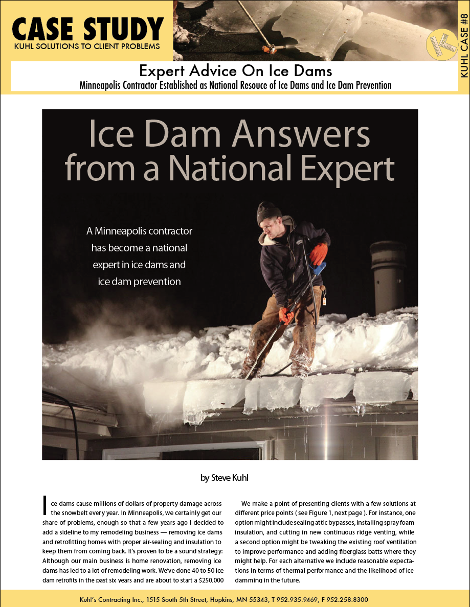 National Ice Dam Expert Grew Up In Minneapolis, Minnesota. Go figure.